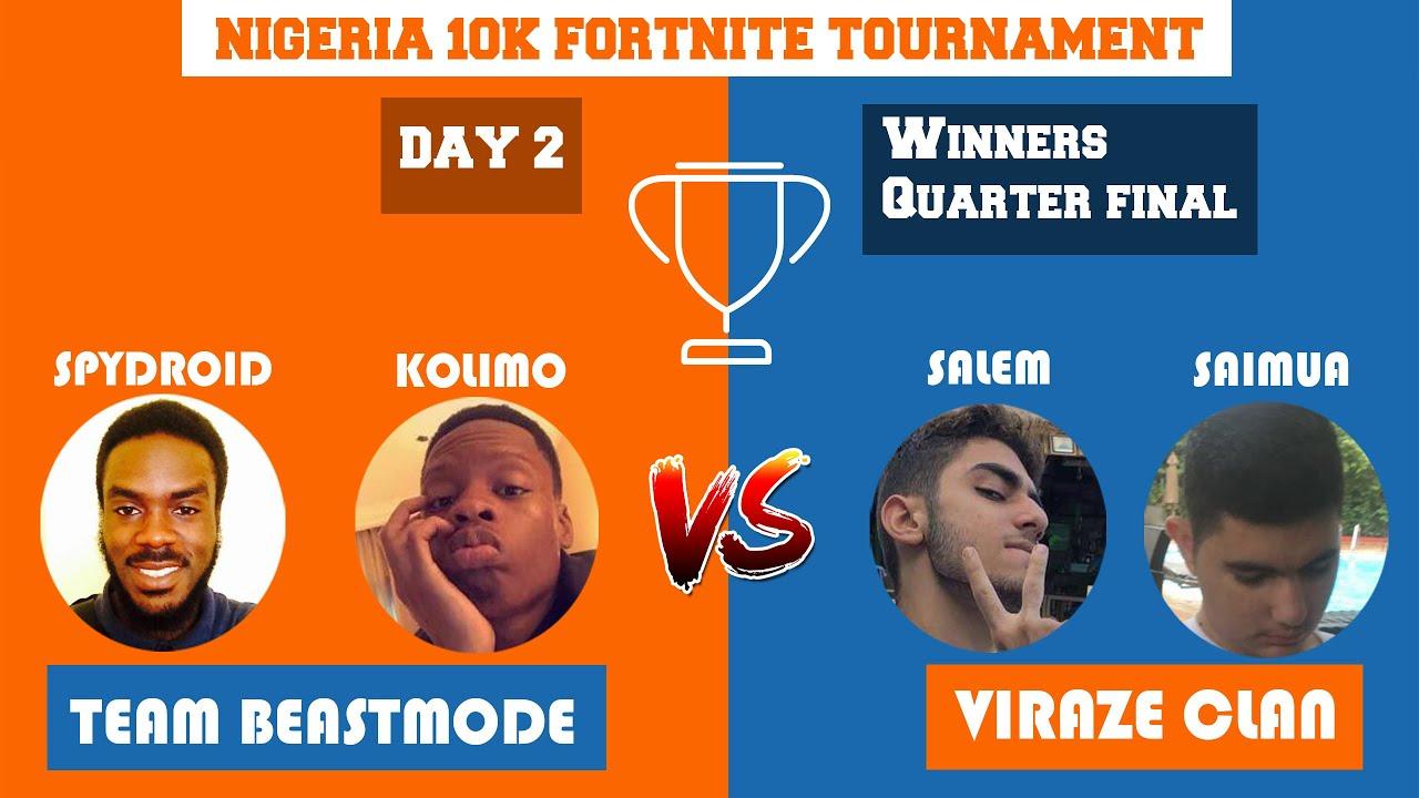DAY 2 of NIGERIA 10K FORTNITE TOURNAMENT | VIRAZE CLAN VS TEAM BEASTMODE