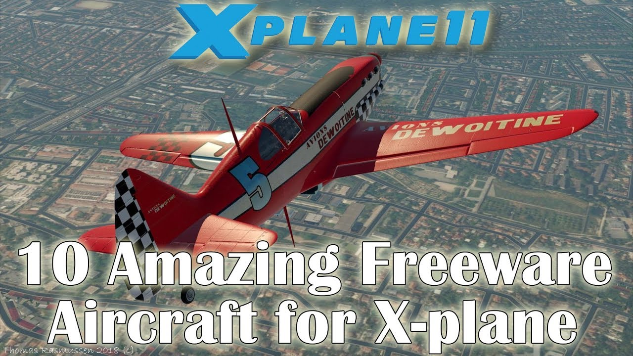 [X-plane 11] 10 Amazing Freeware Aircraft for X-plane (Part 3)