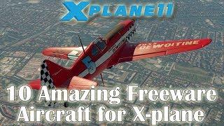 [X-plane 11] 10 Amazing Freeware Aircraft for X-plane (Part 3)