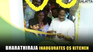 #Bharathiraja inaugurates CS Kitchen | perarasu | Ponram