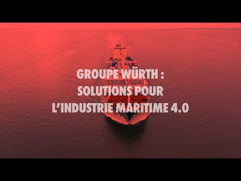 Groupe Würth, Solutions pour l'industrie maritime - Würth