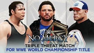 Download Mp4 Video: John Cena Vs Aj Styles Vs Dean Ambrose Triple Match | No Mercy 2 10 0ctober 2016 | WWE World Heavyweight Championship Full HD 10/02/2016