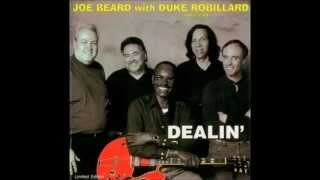 Joe Beard & Duke Robillard - My Bitter Seed