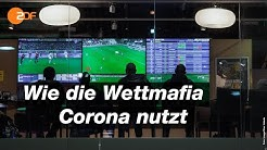Fußballwetten in der Corona-Krise: Erhöhtes Risiko für Wettbetrug | SPORTreportage - ZDF