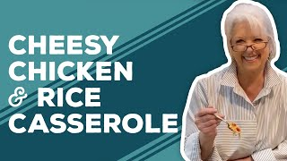 Quarantine Cooking - Cheesy Chicken & Rice Casserole