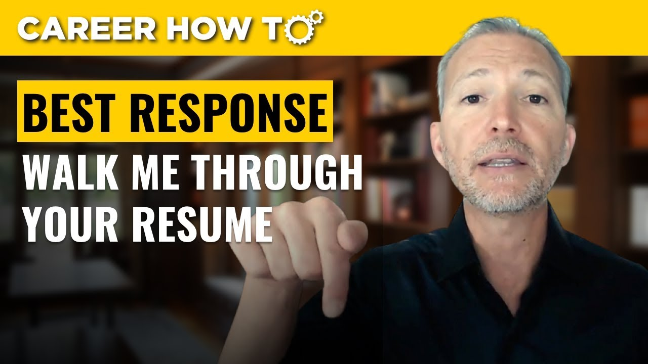 Walk Me Through Your Resume: Best Way To Respond  Walk Me Through Your Resume