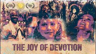 The Joy Of Devotion - Full Documentary