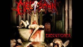 Meltdown (Mantic Ritual) - Executioner [full album]