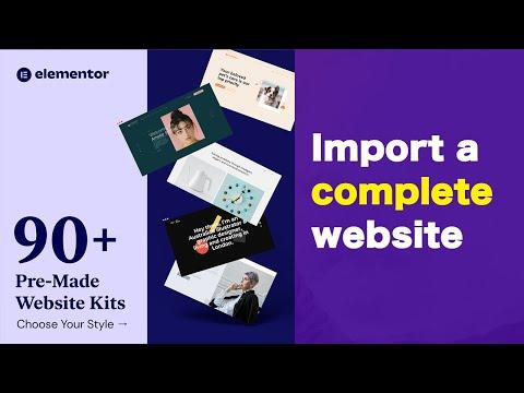 How the Elementor Template Kits Work [Full walkthrough and setup]
