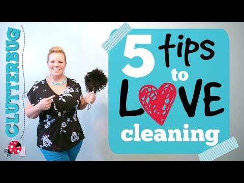 5 Tips to LOVE Cleaning Your Home  - Cleaning Motivation