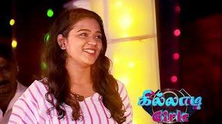 Killadi Girls | Game Show with Amudhavanan | [Epi-15] (17/08/19) - Promo