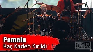 Pamela - Kaç Kadeh Kırıldı (Performance)