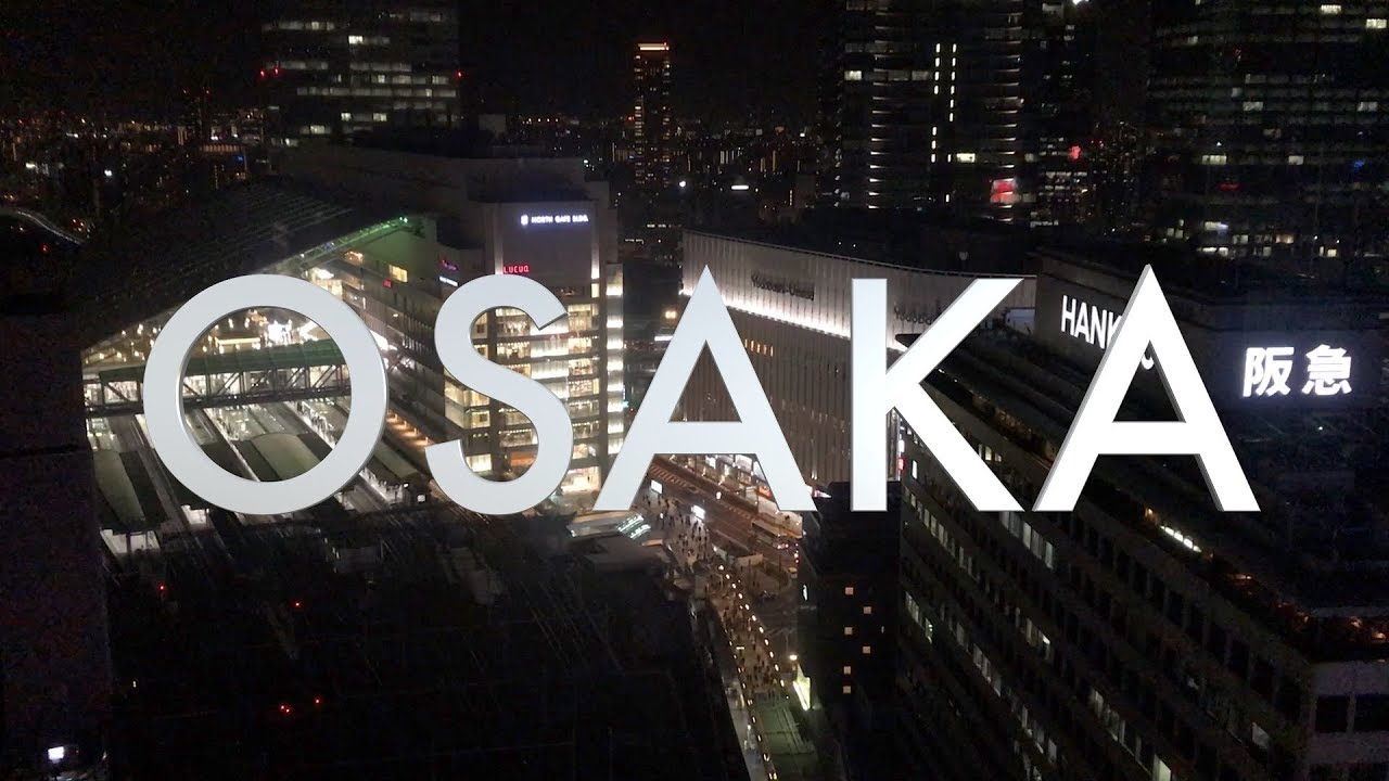 The Best of Osaka, Japan