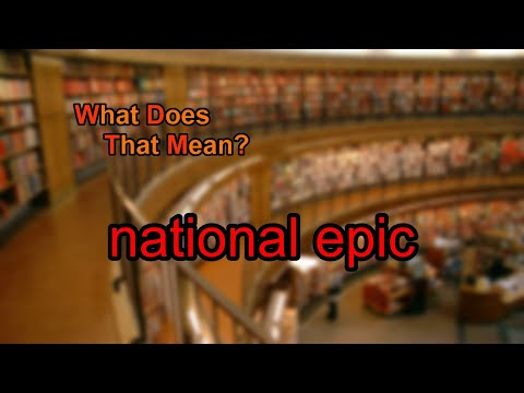 What does national epic mean?