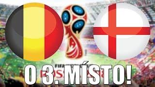FIFA World Cup 2018 | ZÁPAS O 3. MÍSTO! | Belgie - Anglie | CZ/SK