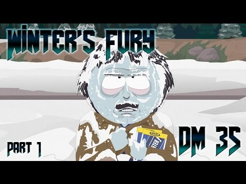 WINTER'S FURY - Part 1 | DM 35