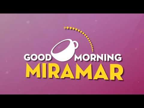 Good Morning Miramar   11.23.17