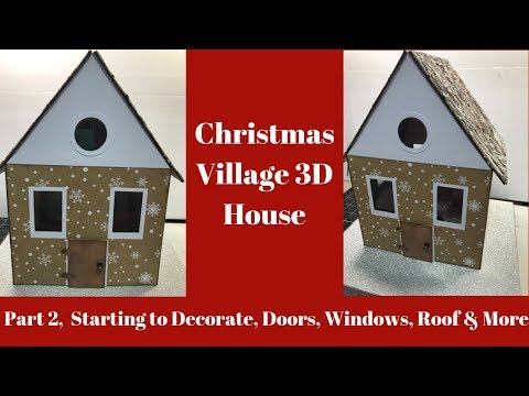 Christmas Village House Adding the Paper, Windows & Roof