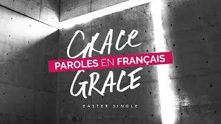 De Grâce en Grâce - Hillsong En Français (Paroles/Lyrics)