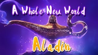 ZAYN, Zhavia Ward   A Whole New World Lyrics (End Title) (From 'Aladdin')