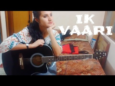 IK Vaari /Ayushman Khurana /female guitar cover by jannat khan