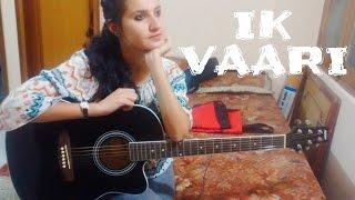 Download Hindi Video Songs - IK Vaari /Ayushman Khurana /female guitar cover by jannat khan
