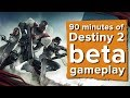 90 minutes of Destiny 2 beta gameplay - Live Destiny 2 PS4 gameplay with Ian, Johnny and Aoife