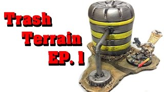 Make Terrain From Trash! EP 1  - industrial terrain