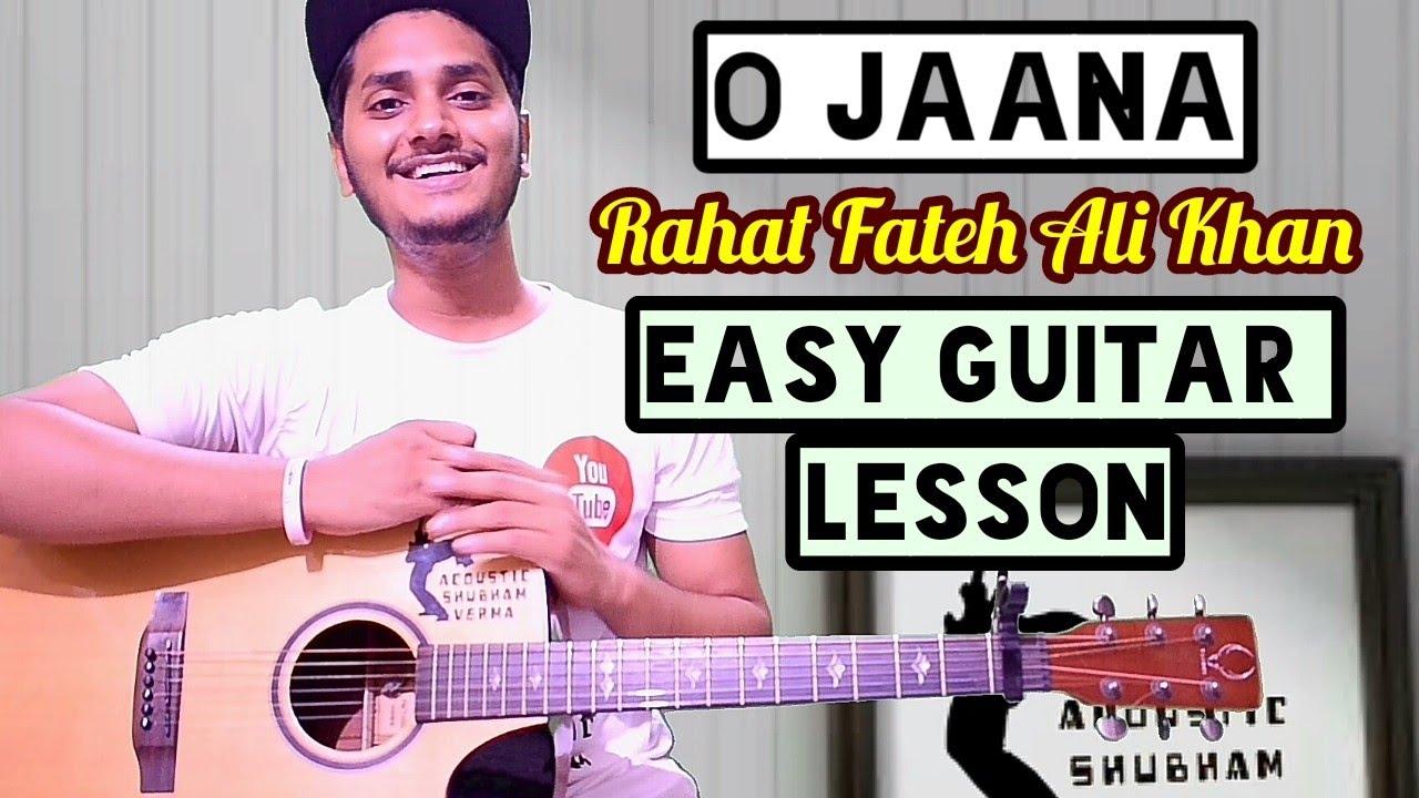 O Jaana Easy Guitar Chord Lesson Rahat Fateh Ali Khan Guitar