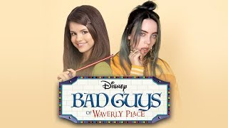 Billie Eilish - Bad Guy (Wizards of Waverly Place Remix)