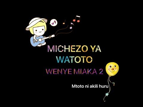 Download MICHEZO YA MTOTO WA MIAKA 2