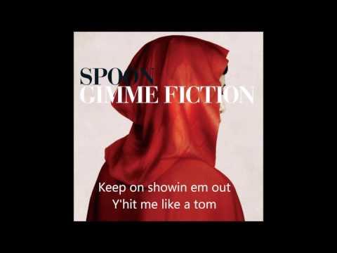 Spoon - I Turn My Camera On (Lyrics)