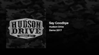 Say Goodbye  - (Demo Version)