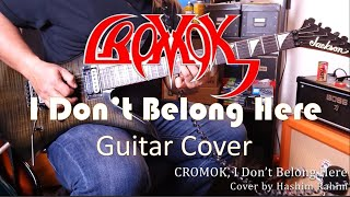 CROMOK - I Don't Belong Here - Guitar Cover (Tutorial with TAB in separate video)