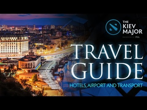 Travel Guide (Hotels, Airport and Transport) @ The Kiev Major