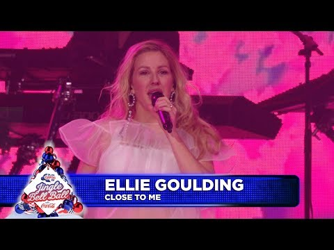 Ellie Goulding - 'Close To Me' (Live at Capital's Jingle Bell Ball 2018)