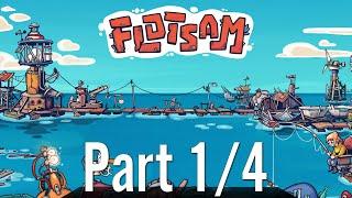 GamePlay - Flotsam 1/4 - Alpha v.0.1.12