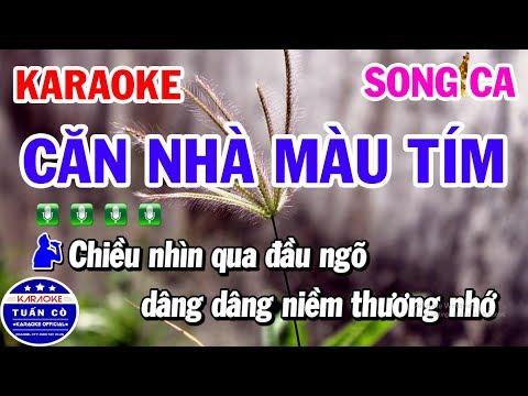 Karaoke Căn Nhà Màu Tím Nhạc Sống Song Ca Beat Bm  Tuấn Cò Karaoke