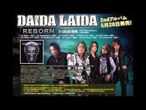 DAIDA LAIDA 2nd Album【REBORN】試聴.3「Reborn ~再生~」