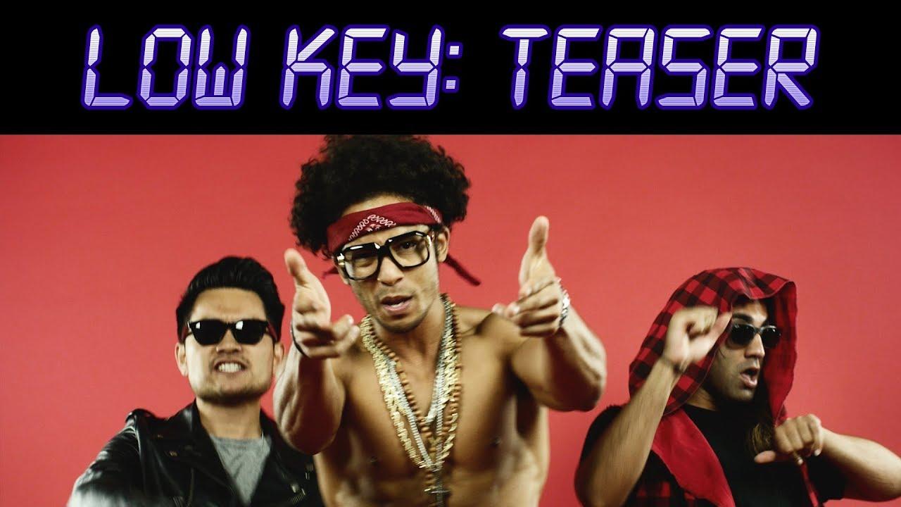LOW KEY   Season 1   Teaser (NEW ORIGINAL HIP HOP ASIAN AMERICAN COMEDY WEB SERIES)