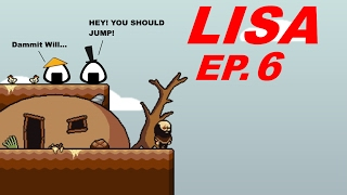 Let#39s Play LISA the Painful RPG Ep6 Blind play-through