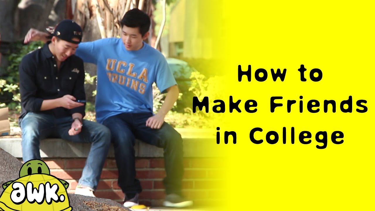 where to make friends in college