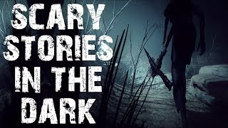 30 TRUE Terrifying Scary Stories To Tell In The Dark | Ultimate Compilation | (Scary Stories)