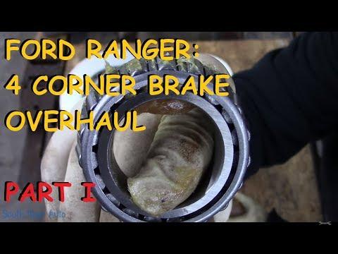 Ford Ranger: Full Brake Job Overhaul - Part I