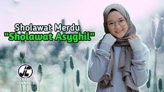 Sholawat Merdu Terbaru Sholawat Asyghil Audio Spectrum
