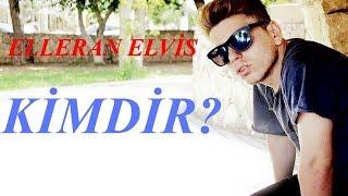 Elleran Elvis Kimdir ? Resimi