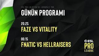 [TR] Fnatic vs. Vitality | ESL Pro Lig Sezon 10 Avrupa 2. Tur