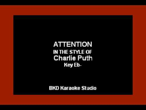 Attention (In the Style of Charlie Pugh) (Karaoke with Lyrics)