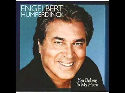 ENGELBERT HUMPERDINCK - YouTube