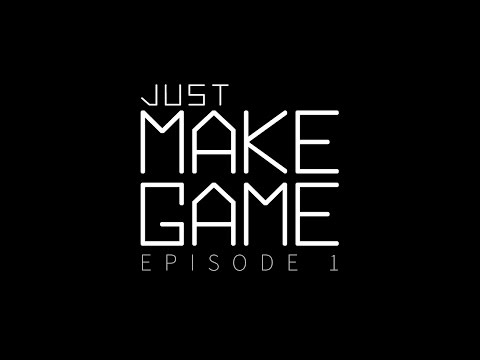 Just make game - 1: Pre-production and planning